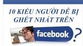 Những kiểu người bị ghét nhất Facebook