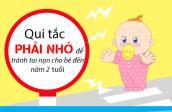 Qui tắc ngăn ngừa tai nạn cho trẻ sơ sinh đến 2 tuổi