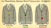 5 nguyên tắc bạn nhất định phải biết khi mặc vest