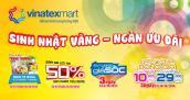 Mừng sinh nhật Vinatexmart – Tận hưởng ngàn ưu đãi