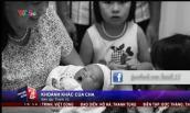 Bộ ảnh khoảnh khắc cha ngoài phòng sinh lên VTV gây xúc động