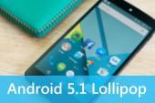 Nexus 5 được nâng cấp Android 5.1 Lollipop thông qua OTA