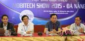 MobiTech Show 2015 Đà Nẵng từ ngày 17-6