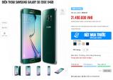Samsung Galaxy S6 Edge 64GB giá 21,5 triệu đồng tại Việt Nam