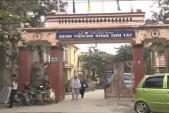 Bệnh viện Sơn Tây thừa nhận trình độ bác sĩ hạn chế