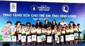 Trao tặng gần 130.000 ly sữa cho trẻ em tại Vĩnh Long