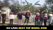 Cười ngất xem clip hội chị em thi Ao Làng Next Top lầy lội nhất năm
