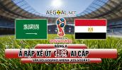 Xem trực tiếp bóng đá World Cup 2018 Ai Cập vs Ả rập Xê út tốt nhất