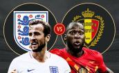 Xem trực tiếp bóng đá World Cup 2018 Anh vs Bỉ tốt nhất