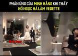 Phản ứng của Minh Hằng khi xem đàn chị Hồ Ngọc Hà trở thành vedette