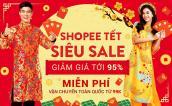 Tết không tăng giá, lại còn giảm đến 95% - Chỉ có thể là Tết Siêu Sale Shopee!