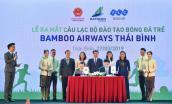 CLB đào tạo bóng đá trẻ Bamboo Airways Thái Bình ra mắt: