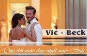 Kết hôn gần 2 thập kỷ, có 4 con David và Victoria vẫn khiến bao người ao ước