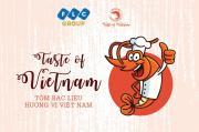 Taste of Vietnam: Tìm kiếm đầu bếp tài năng đưa tôm Bạc Liêu tỏa sáng trên bàn tiệc